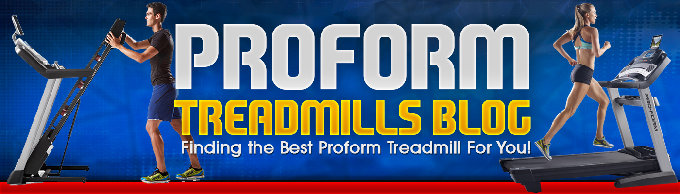 Proform Treadmills Blog